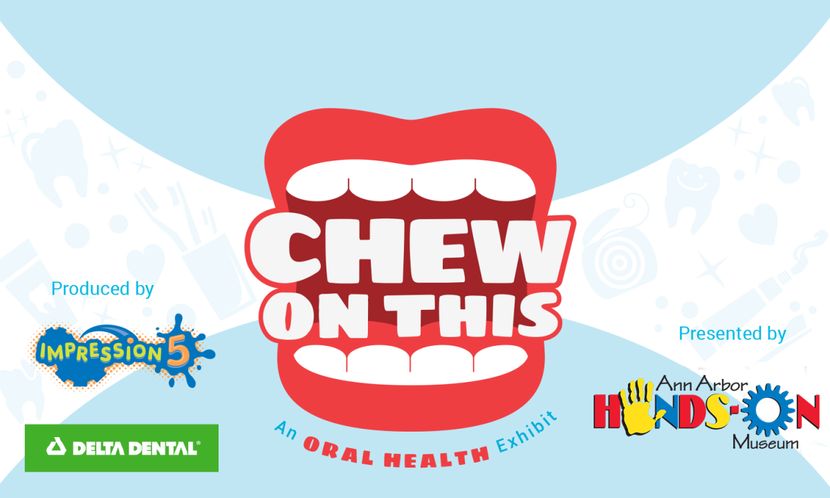 Chew On This! Exhibit | Ann Arbor Hands-On Museum